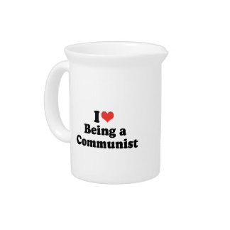 I LOVE BEING A COMMUNIST - png Drink Pitchers