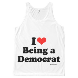 I LOVE BEING A DEMOCRAT Politiclothes Humor -.png All-Over Print Tank Top
