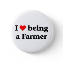 I love being a farmer pinback button