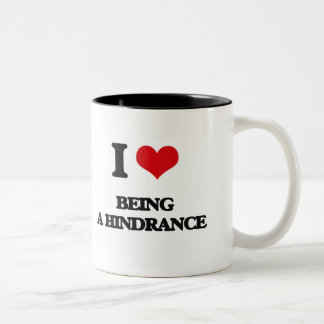 I Love Being A Hindrance Two-Tone Coffee Mug