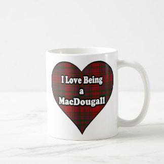I Love Being a MacDougall Clan Cup Mug
