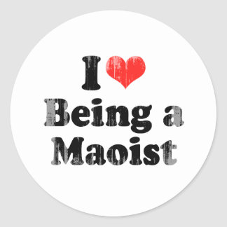 I LOVE BEING A MAOIST.png Stickers