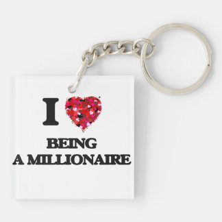 I Love Being A Millionaire Double-Sided Square Acrylic Keychain