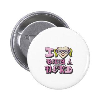 I Love Being A Nerd Version 2 2 Inch Round Button