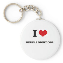 I Love Being A Night Owl Keychain