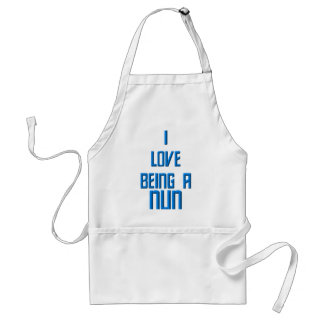 I Love Being A Nun Adult Apron