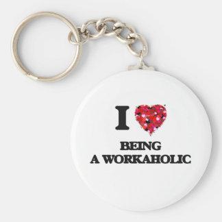 I love Being A Workaholic Basic Round Button Keychain