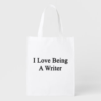 I Love Being A Writer Reusable Grocery Bags