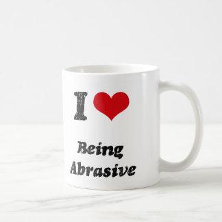 I Love Being Abrasive Mug