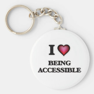 I Love Being Accessible Keychain