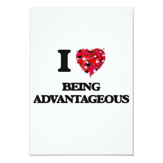 I Love Being Advantageous 3.5x5 Paper Invitation Card