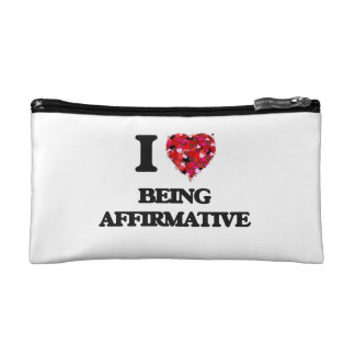 I Love Being Affirmative Cosmetic Bags