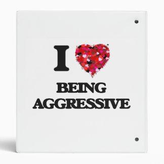 I Love Being Aggressive Binder