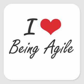 I Love Being Agile Artistic Design Square Sticker