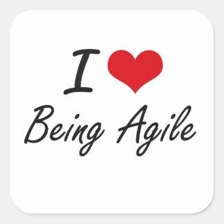 I Love Being Agile Artistic Design Square Sticker