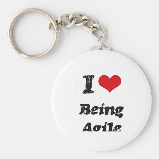 I Love Being Agile Key Chain