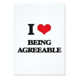 "I Love Being Agreeable 5"" X 7"" Invitation Card"