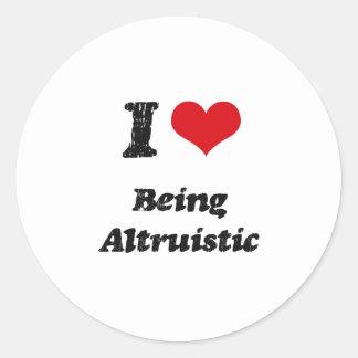 I Love Being Altruistic Sticker