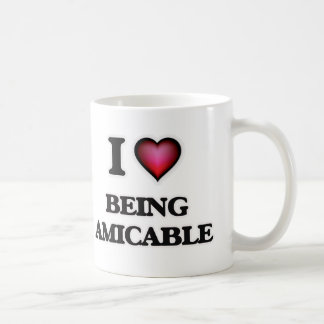 I Love Being Amicable Coffee Mug