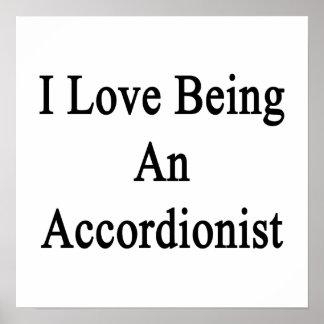 I Love Being An Accordionist Print
