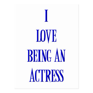I love being an actress postcard