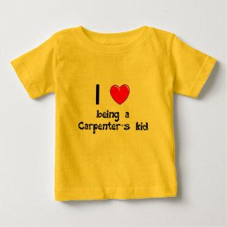 I love being an Carpenter's Kid T-Shirt