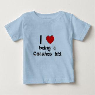 I love being an Coaches Kid T-Shirt