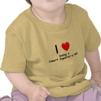 I love being an Court Reporter's Kid T-Shirt