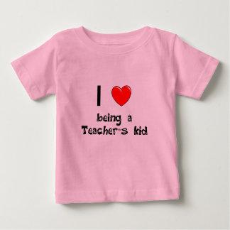 I love being an Teacher's Kid T-Shirt