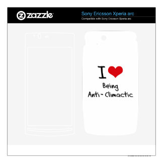 I love Being Anti-Climactic Xperia Arc Skin