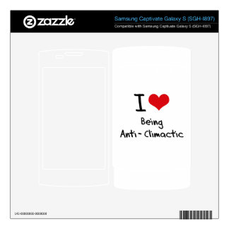 I love Being Anti-Climactic Samsung Captivate Decals