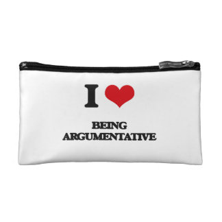 I Love Being Argumentative Cosmetic Bags