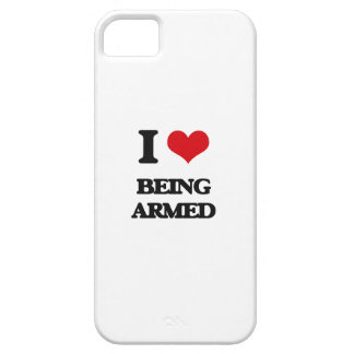 I Love Being Armed iPhone 5 Covers