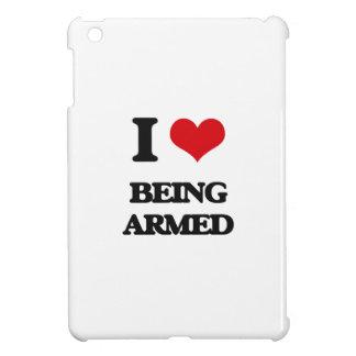 I Love Being Armed iPad Mini Covers