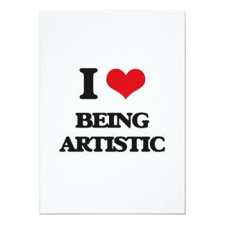"I Love Being Artistic 5"" X 7"" Invitation Card"