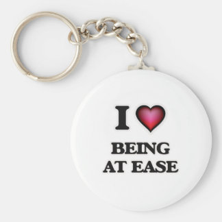I love Being At Ease Keychain