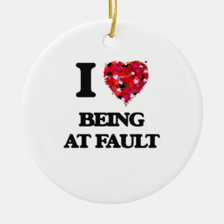 I Love Being At Fault Double-Sided Ceramic Round Christmas Ornament