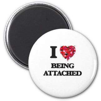 I Love Being Attached 2 Inch Round Magnet