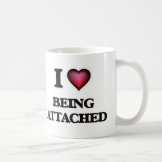 I Love Being Attached Coffee Mug