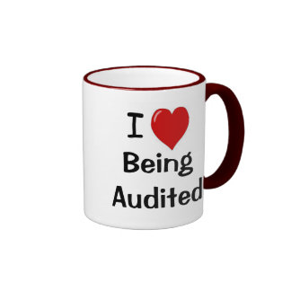 I Love Being Audited - Double-sided Ringer Coffee Mug