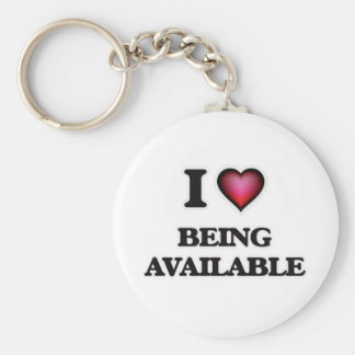 I Love Being Available Keychain