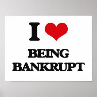 I Love Being Bankrupt Poster