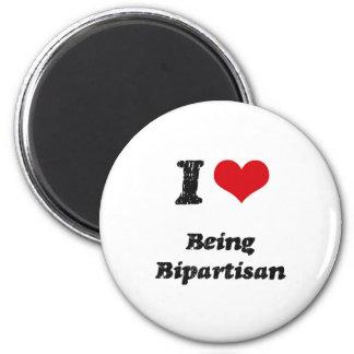 I Love BEING BIPARTISAN Fridge Magnet