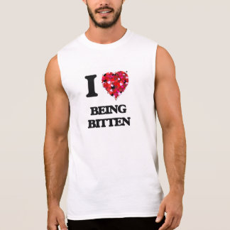 I Love Being Bitten Sleeveless Shirts