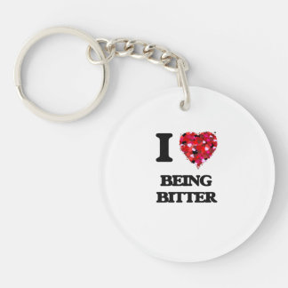 I Love Being Bitter Single-Sided Round Acrylic Keychain