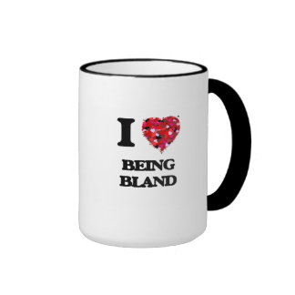 I Love Being Bland Ringer Coffee Mug