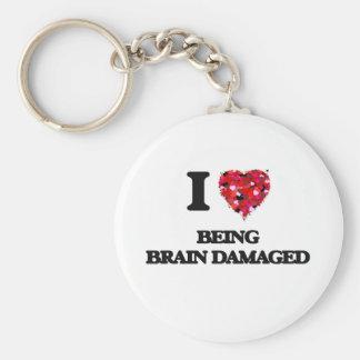 I Love Being Brain Damaged Basic Round Button Keychain