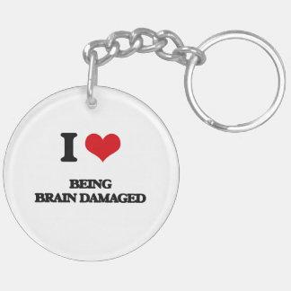 I Love Being Brain Damaged Double-Sided Round Acrylic Keychain