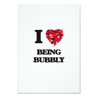 I Love Being Bubbly 3.5x5 Paper Invitation Card