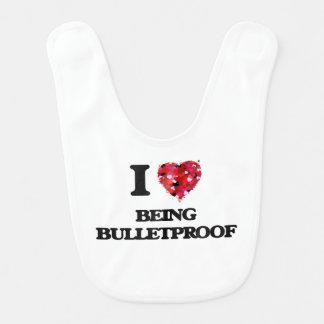 I Love Being Bulletproof Bibs